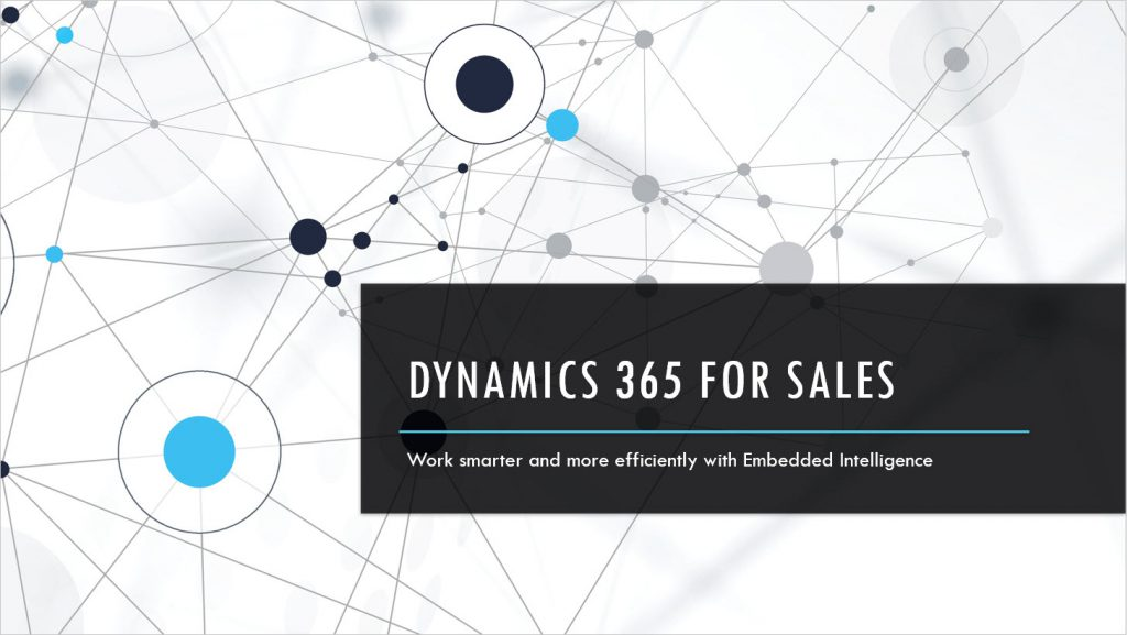Dynamics 365 for Sales with Embedded Intelligence