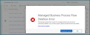 Error trying to Remove Business Process Flows - Dynamics 365